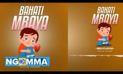 Beka Flavour Bahati Mbaya mp3 download