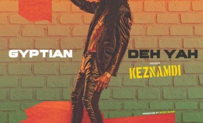 Gyptian Deh Yah Remix mp3 download