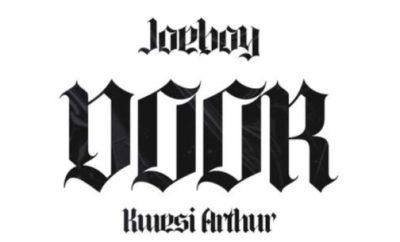 Joeboy Door Remix ft Kwesi Arthur