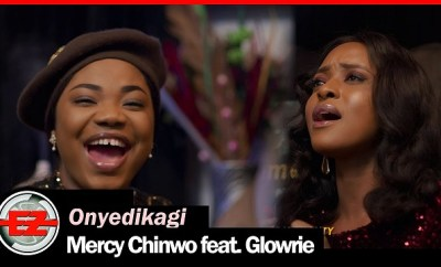 Mercy Chinwo Onyedikagi ft Glowrie mp3 download