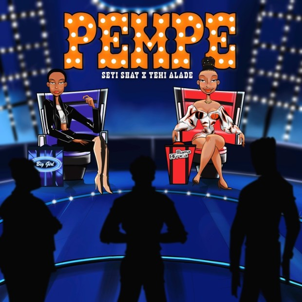 Seyi Shay Pempe ft Yemi Alade mp3 download
