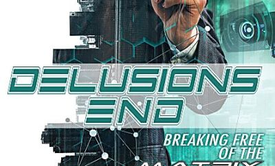 Download Delusions End Breaking Free of the Matrix full movie