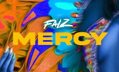 Falz Mercy mp3 download