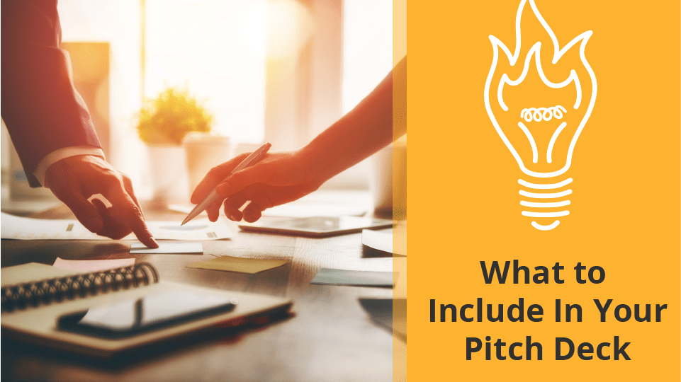 What you should include in your pitch deck