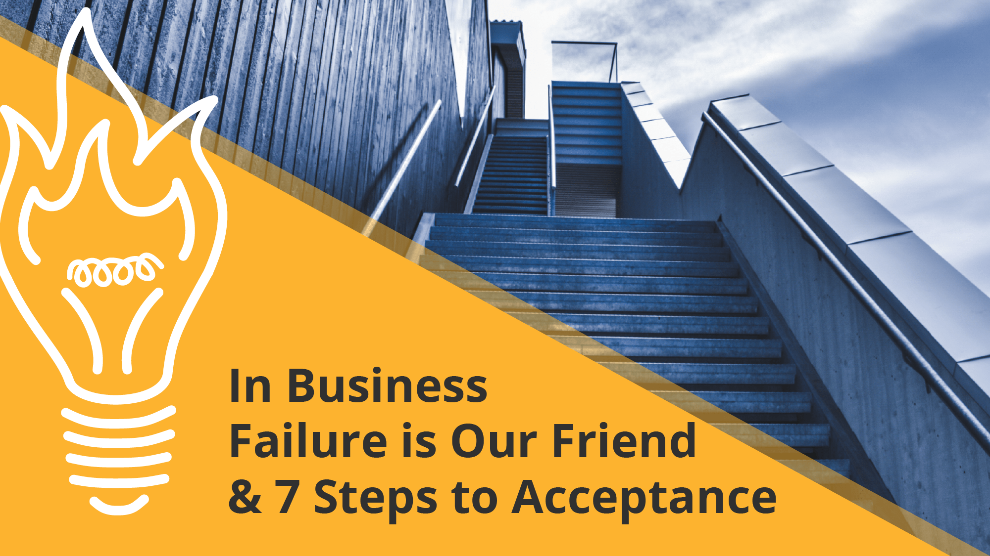 How to accept failure in business