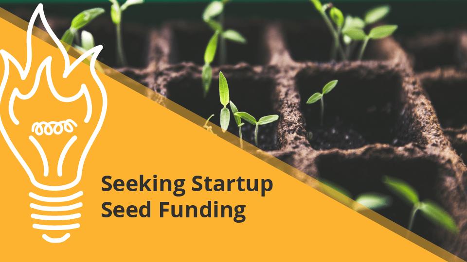 Seeking Startup Funding