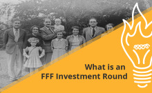 What Is An FFF Investment Round