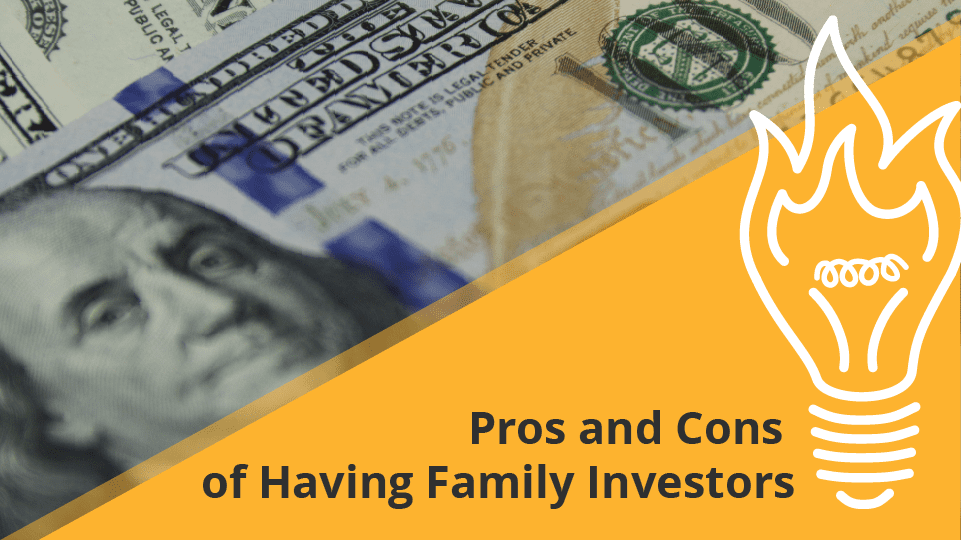 Pro and Cons of Family investors