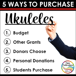 5 Ways to Purchase Ukuleles for the Elementary Music Classroom