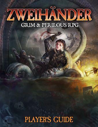 ZWEIHANDER: Player's Guide
