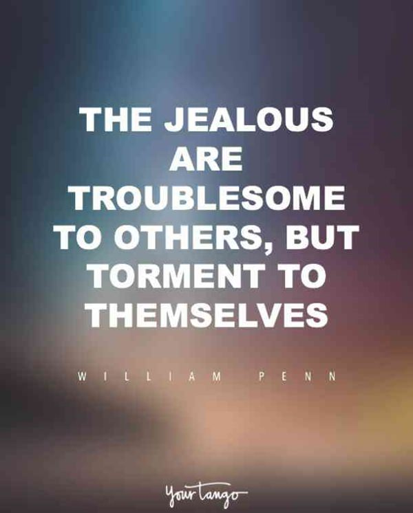 Top 90 Jealousy Quotes You Must Read Before Hurting Yourself Pitchzine
