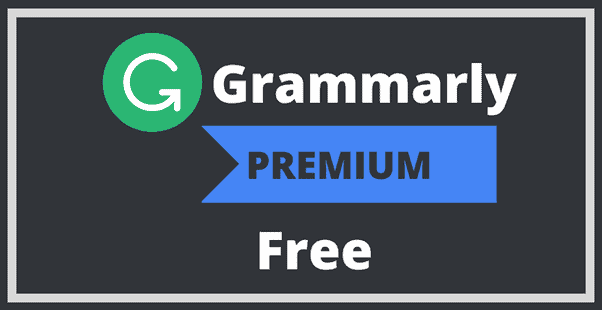 Grammarly Premium free for Lifetime
