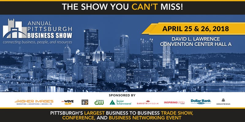The 2nd Annual Pittsburgh Business Show – Growing With the Region!
