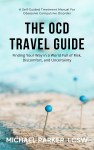 The OCD Travel Guide