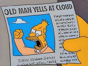 grandpa_simpson_yelling_at_cloud10