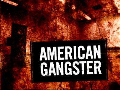 AMERICAN GANGSTER: BET Series  Features Black America's Most Infamous and Powerful Gangsters