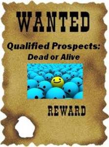 Wanted: Qualified Prospects