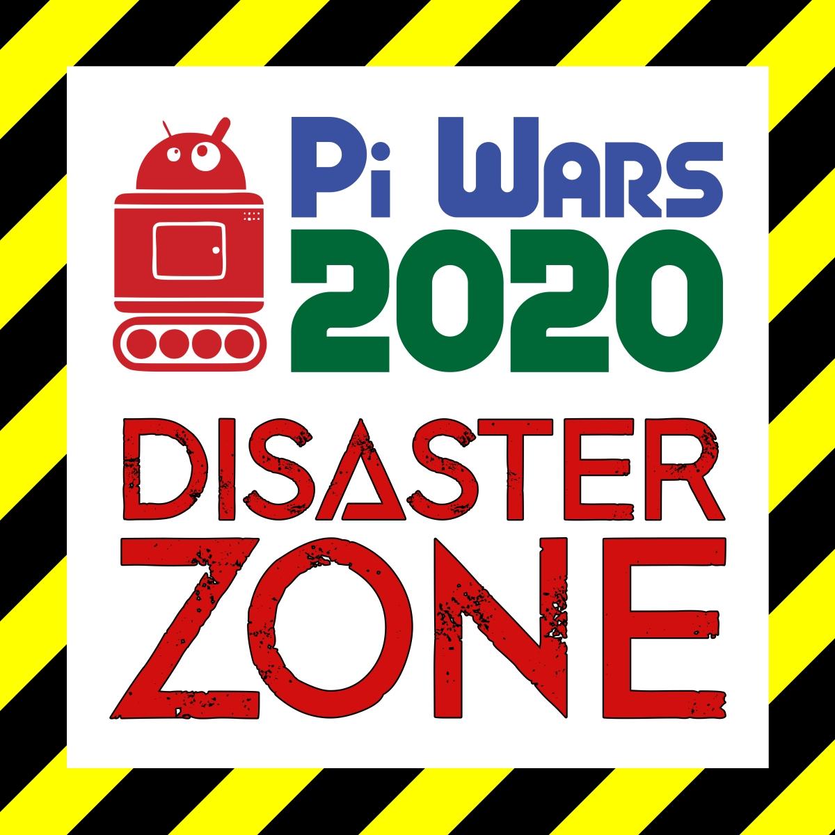 Pi Wars 2020: Disaster Zone!