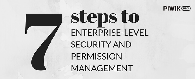 Piwik SSO and 7 Steps to Enterprise-Level Security