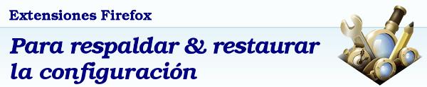 extensiones-firefox-respaldar-restaurar-configuracion