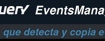 EventsManager - Plugin jQuery que detecta y copia eventos