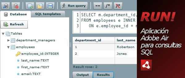 RUN! - Aplicacion Adobe Air para desarrolladores para consultas SQL