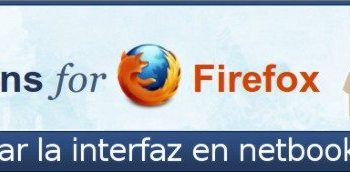 2 Extensiones Firefox para optimizar la interfaz en netbooks