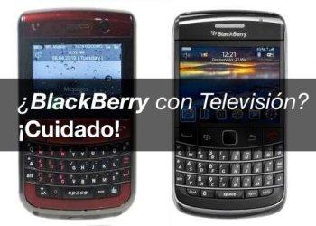 BlackBerry con Televisión - Cuidado
