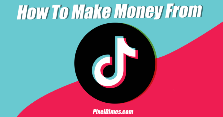 make money from TikTok
