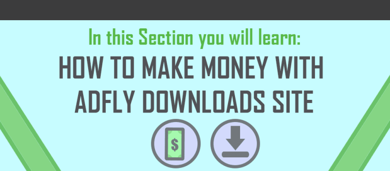 Make Money With AdFly Downloads Site