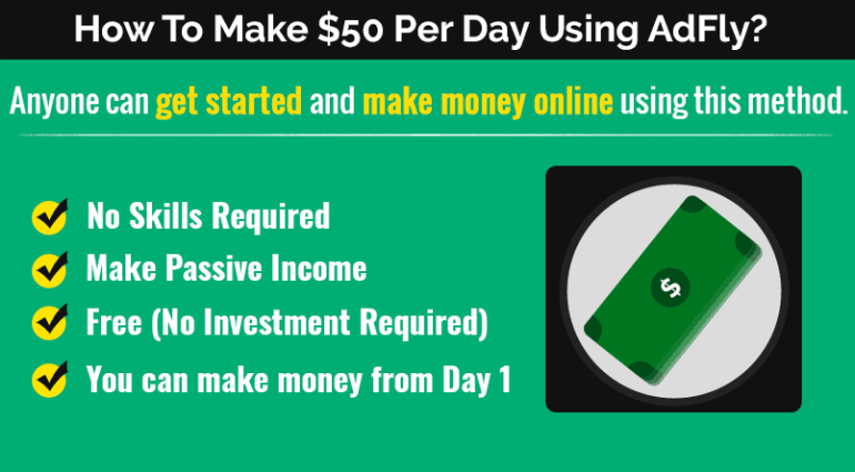 Make $50 per day using AdFly