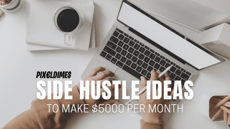 Side Hustle Ideas to Make Money