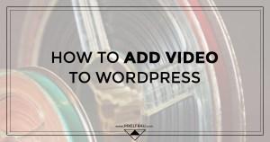 wordpress add video
