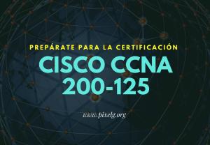 Prepárate Cisco CCNA 200-125