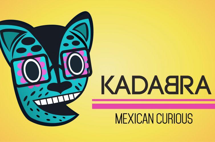 Kadabra Mexican Curious