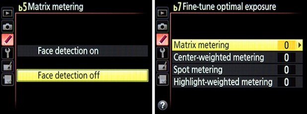 "Left: Custom Setting b5: Matrix Metering face detection for exposure. Right - Custom Setting b7: Fine-Tune Optimal Exposure, used to adjust the exposures of each metering mode to your preference, ""behind the scenes,"" so that exposure compensation is not needed each time you use that metering mode."