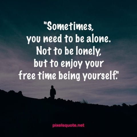 try these alone quotes