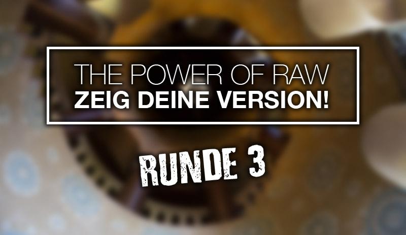 The Power of RAW – Runde drei