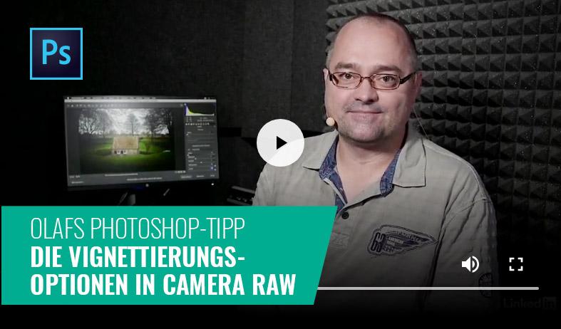 Photoshop-Tipp: Die Vignettierungsoptionen in Camera Raw