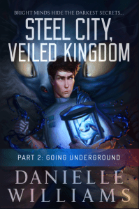 Cover for STEEL CITY, VEILED KINGDOM, PART 2 - A man in a labcoat holding a rabbit on a strange device, with a monster in the background. A blue banner and some text near the bottom indicates that this is the second part.
