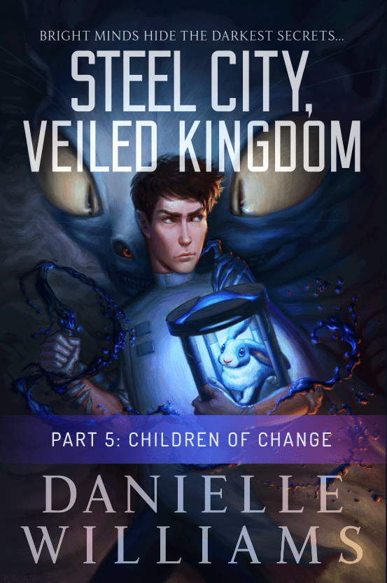 Cover for STEEL CITY, VEILED KINGDOM, PART 5 - A man in a labcoat holding a rabbit on a strange device, with a monster in the background. A purple banner and some text near the bottom indicates that this is the fifth part.