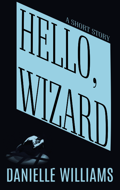 Cover concept art: a man cowers before a giant screen with HELLO, WIZARD blazing from the screen. The shadows are stark.