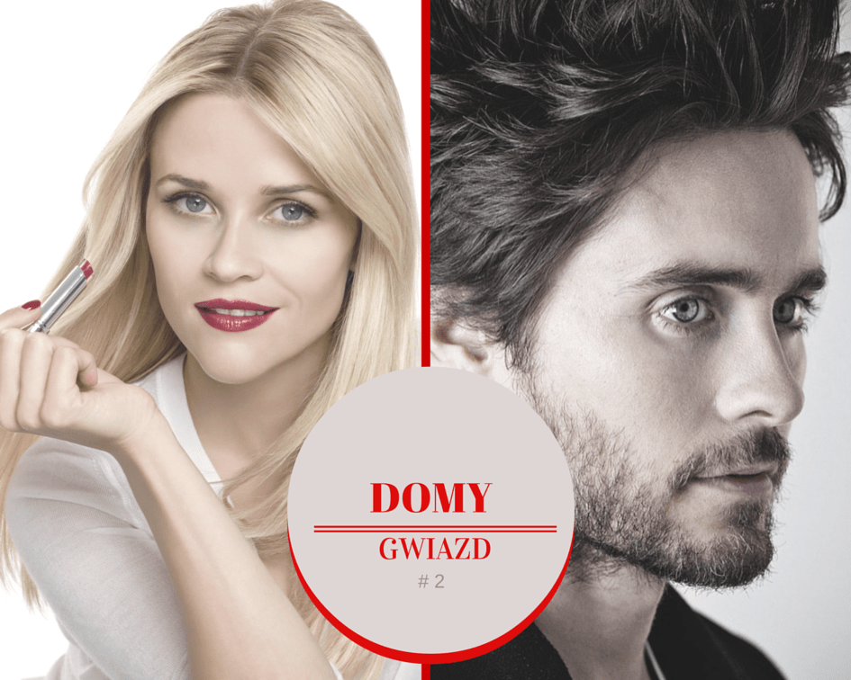 Domy Gwiazd - Reese Witherspoon i Jared Leto - blog PIXERS