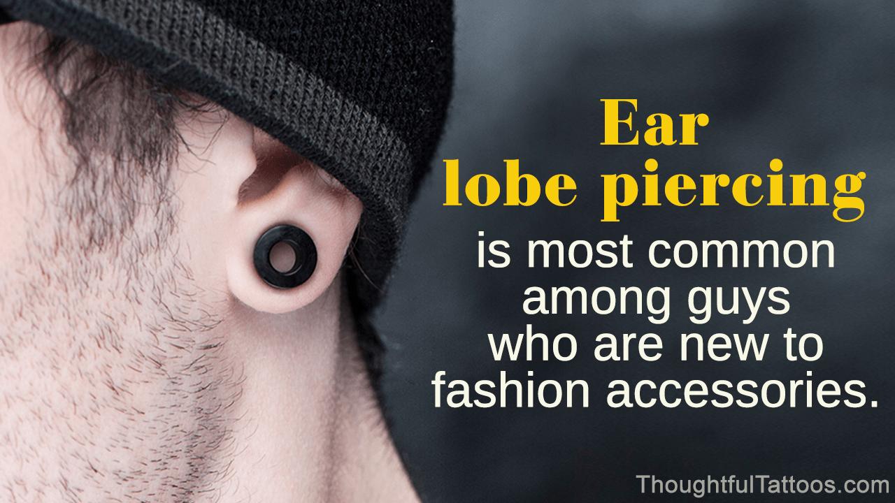 Ear Piercings For Men Thoughtful Tattoos