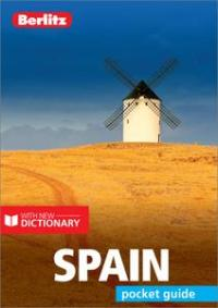 Berlitz Pocket Guide Spain (Travel Guide eBook) (Berlitz Pocket Guides), 7th Edition