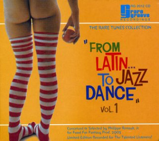 From Latin… To Jazz Dance, Volume 1 (2003)