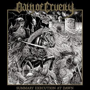 Oath Of Cruelty – Summary Execution At Dawn (2020) {Dark Descent}