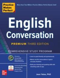 English Conversation (Practice Makes Perfect), 3rd Premium Edition