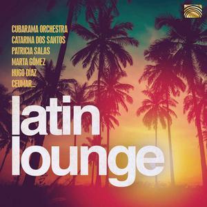 Latin Lounge (2020) {ARC Music}