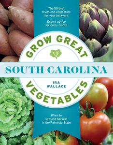 Grow Great Vegetables in South Carolina